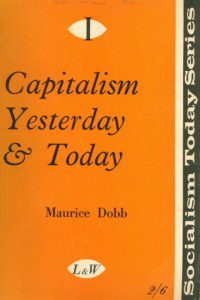 1959_Capitalism Yesterday and Today_Maurice Dobb