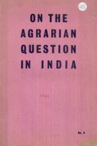 1959_On the Agrarian Question in India_CP India