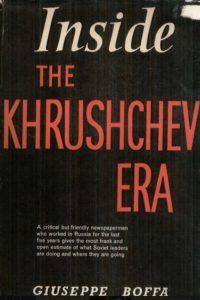 1960_Inside the Khrushchev Era_Giuseppe Boffa
