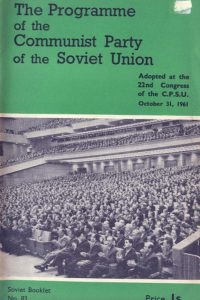 1961_The Programme_CPSU_Adopted 22nd Congress_Oct 21