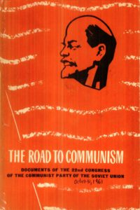 1961_The Road to Communism_Documents_22nd Congress_CPSU