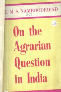 1962_On the Agrarian Question in India_E.M.S.Namboodripad