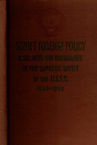1962_Soviet Foreign Policy_Basic Acts & Documents_1956-62_USSR