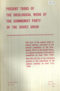 1963_Present Tasks of the Ideological Work of the CPSU