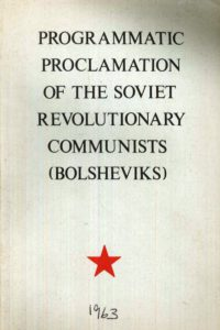 1963_Programatic Proclamation_Soviet Revolutionary Communists (Bolsheviks)