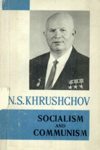 1963_Socialism and Communism_N.S. Khrushchov_original