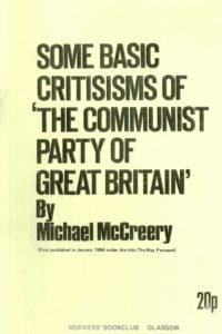 1964_Some Basic Criticisms of_CPGB_Michael McCreery