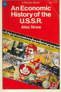 1969_An Economic History of the USSR_Alec Nove