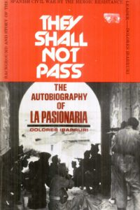 1976_They Shall Not Pass_Dolores Ibarruri