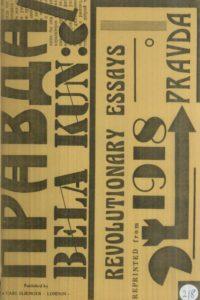 1977_Revolutionary Essays_1918_from Pravda_Bela Kun
