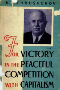 1959_For Victory_Peaceful Competition_N.S. Khrushchov